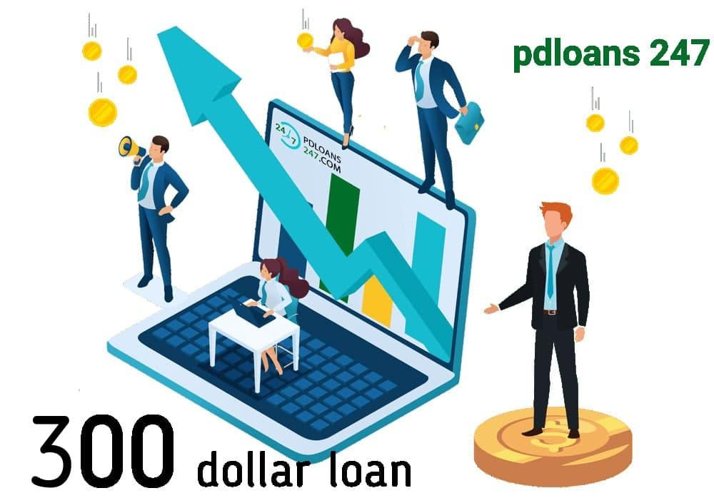a three hundred dollar loan - pdloans247